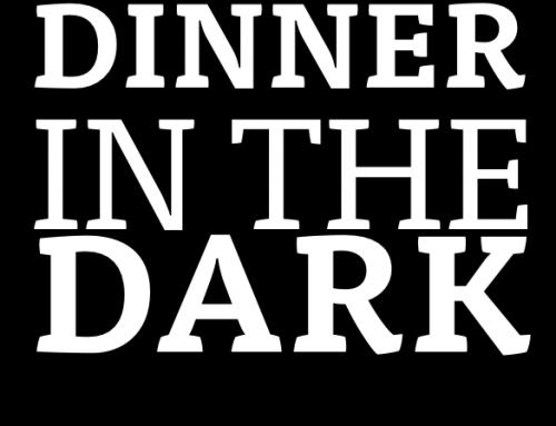 Dinner in the Dark – Erlebnis für die Sinne