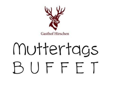 Einladung zum Muttertagsbuffet im Gasthof Hirschen